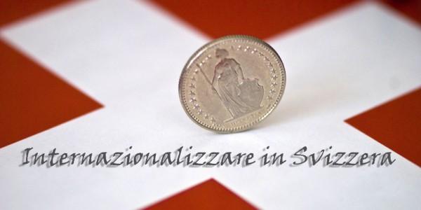 Internazionalizzare in Svizzera