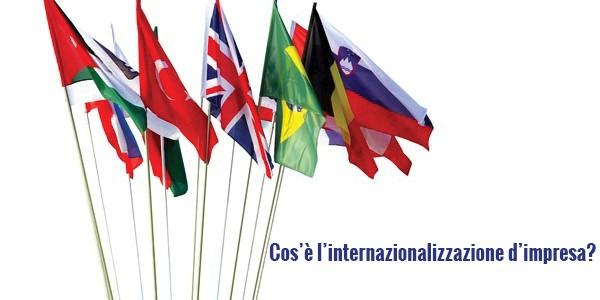 Cos'è l'internazionalizzazione d'impresa?