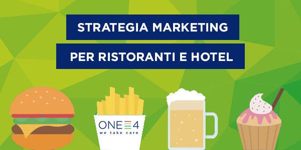Marketing strategico per ristoranti e hotel